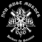 You Must Murder - Hardcore the Satanism