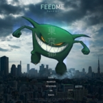 Feed Me - A Giant Warrior Descends on Tokyo