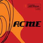 The Jon Spencer Blues Explosion - Acme (Deluxe Edition)