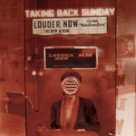 Taking Back Sunday - Louder Now (Deluxe Edition)