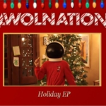 AWOLNATION - Holiday