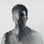 Paul Draper - Spooky Action (Deluxe Edition)
