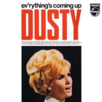 Dusty Springfield - Everything's Coming Up Dusty