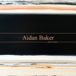Aidan Baker - Aberration