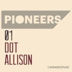 Dot Allison - Pioneers 01