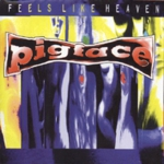 Pigface - Feels Like Heaven… Sounds Like Shit