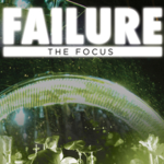 Failure - The Focus