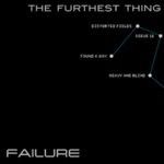 Failure - The Furthest Thing