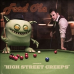 Feed Me - High Street Creeps