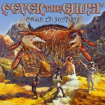 Fever The Ghost - Crab in Honey