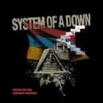 System of a Down - Protect The Land / Genocidal Humanoidz