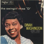 Dinah Washington - Swingin' Miss 'D'